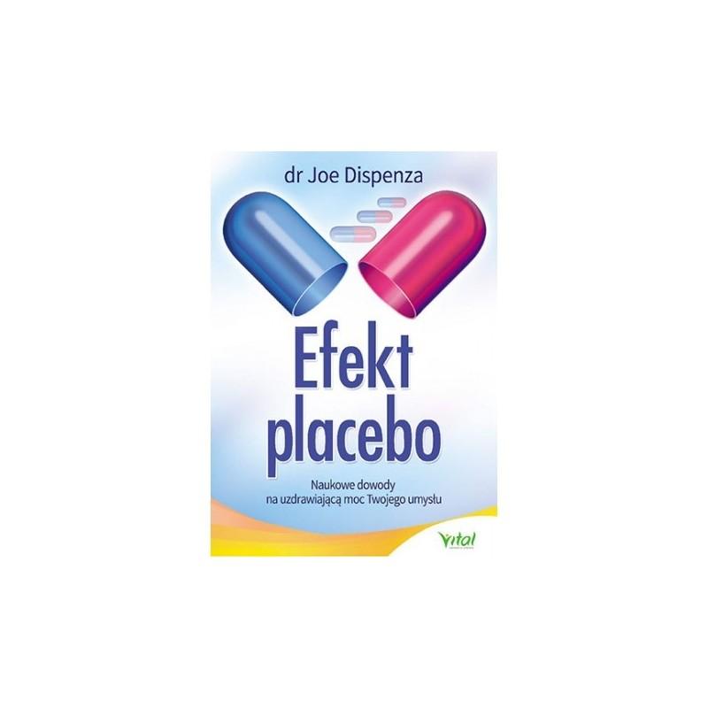 Efekt placebo - Dispenza J.