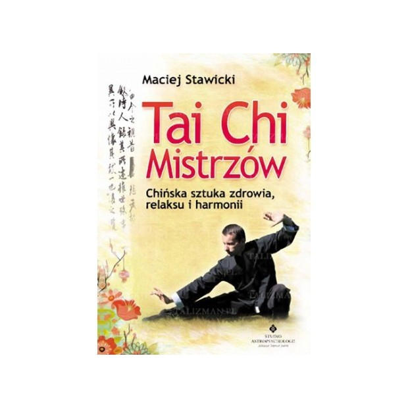 Tai chi misztrzów - M. Stawicki