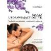 Masaż uzdrawiający dotyk - Legun Ł.