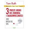 3 proste kroki do zdrowia i długowieczności Rath T.